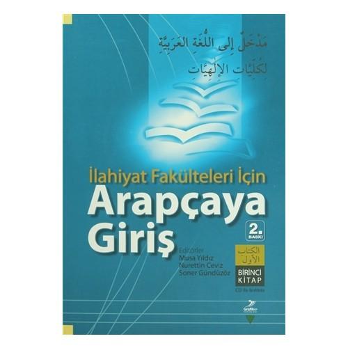 İlahiyat Fakülteleri İçin Arapçaya Giriş Birinci Kitap