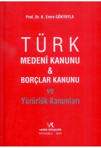 Türk Medeni Kanunu & Borçlar Kanunu ve Yürürlük Kanunları