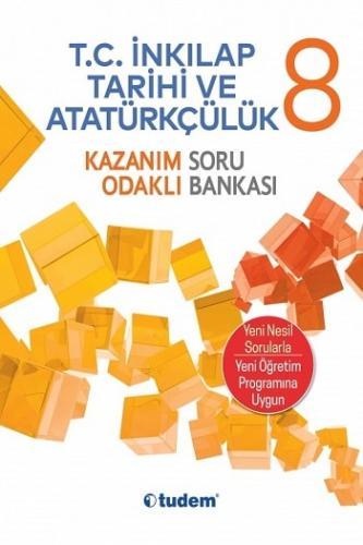 Tudem Yayınları 8.Sınıf T.C. İnkılap Tarihi ve Atatürkçülük Kazanım Odaklı Soru Bankası