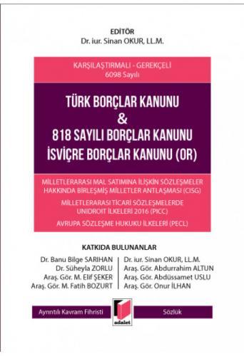 Türk Borçlar Kanunu & 818 Sayılı Borçlar Kanunu İsviçre Borçlar Kanunu (OR)