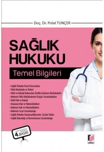 Sağlık Hukuku Temel Bilgileri  Polat Tunçer