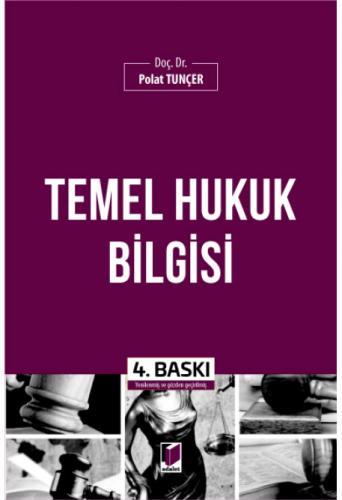 Temel Hukuk Bilgisi Polat Tunçer