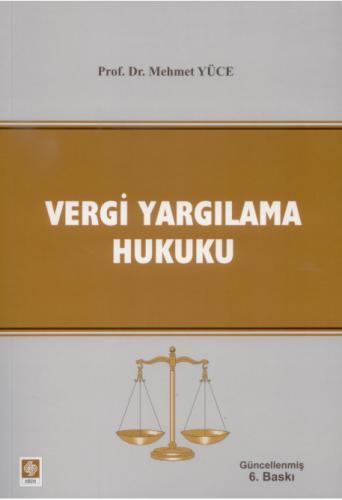 Vergi Yargılama Hukuku Mehmet Yüce