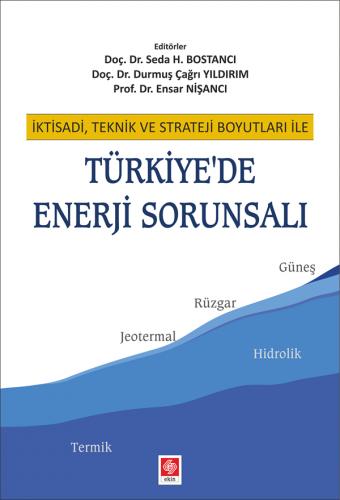 Türkiyede Enerji Sorunsalı Seda H.Bostancı %10 indirimli Durmuş Çağrı