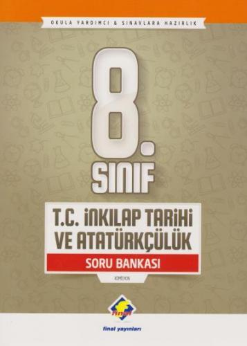 Final 8. Sınıf T.C. İnkılap Tarihi ve Atatürkçülük Soru Bankası