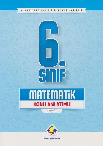 Final 6. Sınıf Matematik Konu Anlatımlı
