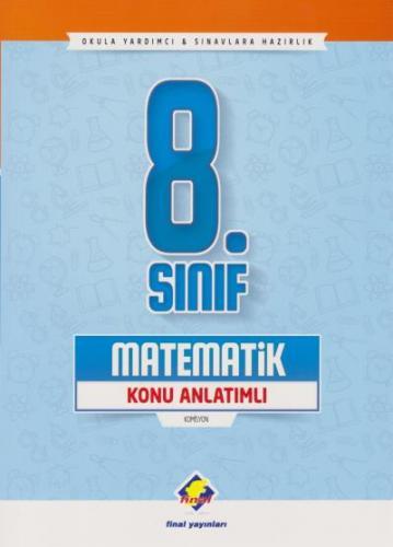 Final 8. Sınıf Matematik Konu Anlatımlı