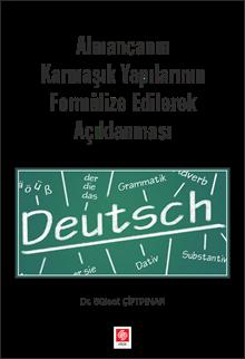 Almancanın Karmaşık Yapılarının Formülize Edilerek Açıklanması Bülent