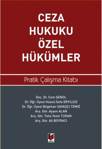 Ceza Hukuku Özel Hükümler Pratik Çalışma Kitabı Cem Şenol