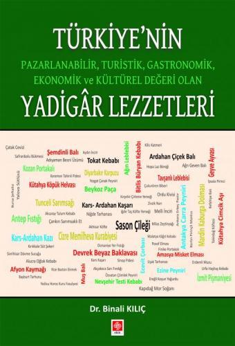 Türkiye'nin Yadigar Lezzetleri Binali Kılıç