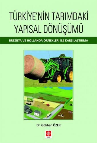 Türkiye'nin Tarımdaki Yapısal Dönüşümü Gökhan Özer