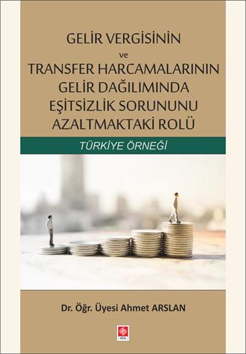 Gelir Vergisinin ve Transfer Harcamalarının Gelir