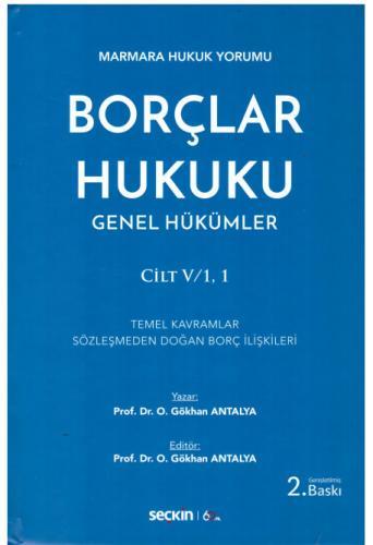 Borçlar Hukuk Genel Hükümler Cilt V/1,1 %10 indirimli Gökhan Antalya