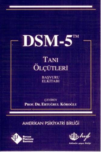 DSM 5 Tanı Ölçütleri Başvuru Elkitabı