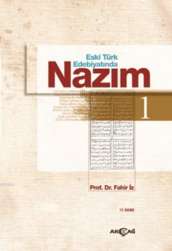 Eski Türk Edebiyatında Nazım Cilt : 1