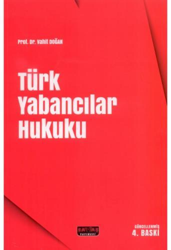 Türk Yabancılar Hukuku  Vahit Doğan