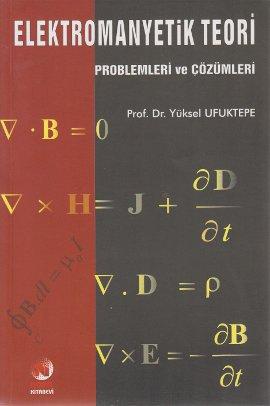 Elektromanyetik Teori Problemleri ve Çözümleri