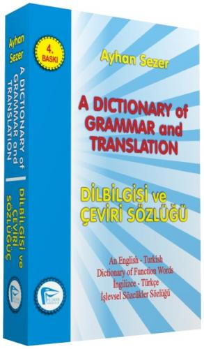 A Dictionary Of Grammar And Translation - Dilbilgisi ve çeviri Sözlüğü