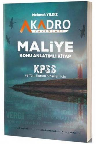 A Kadro Yayınları KPSS A Grubu Maliye Konu Anlatımlı Mehmet Yıldız