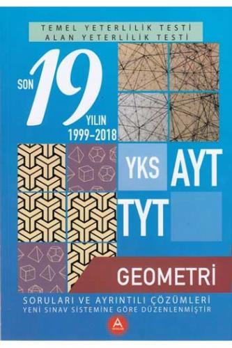 A Yayınları TYT AYT Geometri Son 19 Yılın Çıkmış Soruları ve Ayrıntılı Çözümleri