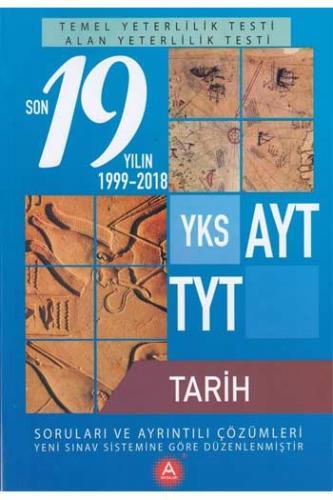 A Yayınları TYT AYT Tarih Son 19 Yılın Çıkmış Soruları ve Ayrıntılı Çözümleri