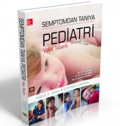 İstanbul Medikal Semptomdan Tanıya Pediatri Vaka Tabanlı