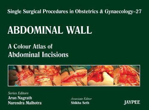 Abdominal Wall: A Colour Atlas of Abdominal Incisions