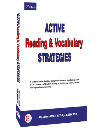 Active Reading & Vocabulary Strategies - Alpaslan Acar, Tolga Şenkaya