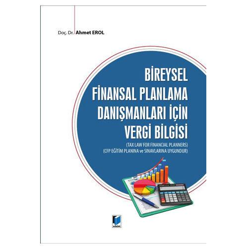 Adalet Bireysel Finansal Planlama Danışmanları için Vergi Bilgisi - Ahmet Erol