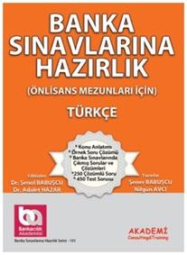 Akademi Eğitim Banka Sınavlarına Hazırlık Türkçe - Önlisans Mezunları