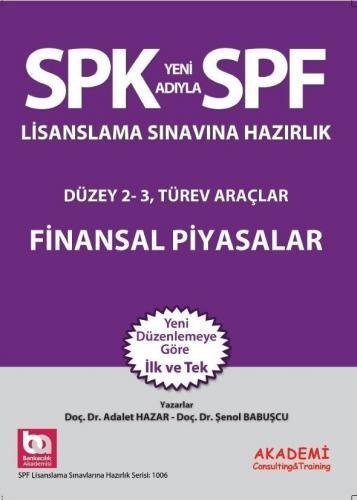 SPF 1006 Düzey 2 - 3 Finansal Piyasalar