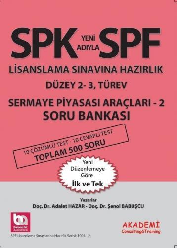 SPF Lisanslama Sınavlarına Hazırlık Sermaye Piyasası Araçları 2 Soru Bankası