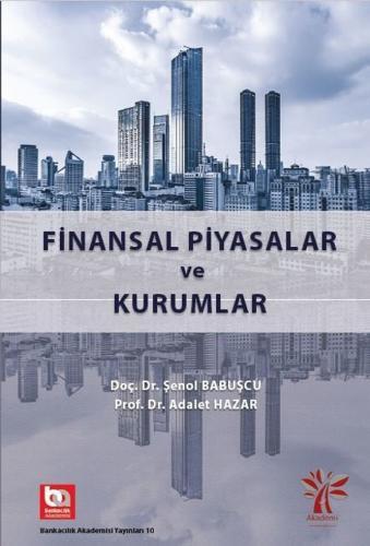 Finansal Piyasalar ve Kurumlar Adalet Hazar Adalet Hazar