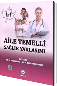Akademisyen Aile Temelli Sağlık Yaklaşımı - Sema Kuğuoğlu, Birsel Cana