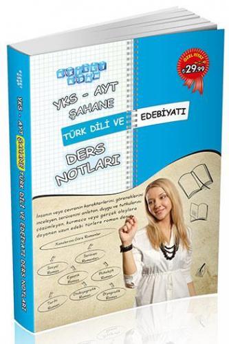 Akıllı Adam YKS AYT Şahane Türk Dili ve Edebiyatı Ders Notları