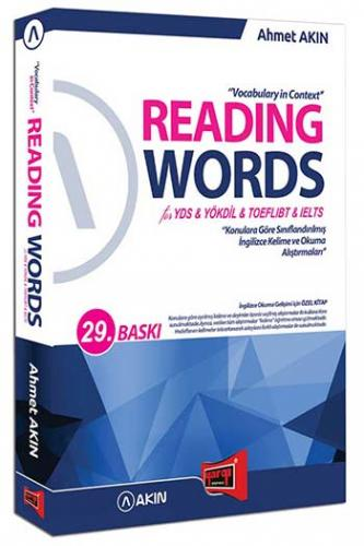 Reading Words for YDS YÖKDİL TOEFL IBT & IELTS - Ahmet Akın