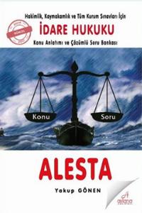 Alesta İdare Hukuku Konu Anlatımı ve Çözümlü Soru Bankası Hakimlik Kaymakamlık ve Tüm Kurum Sınavları için