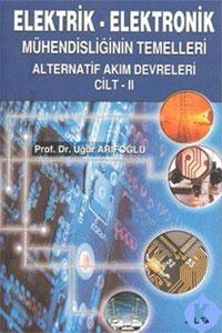 Alfa Elektrik Elektronik Mühendisliğin Temelleri Cilt 2 - Uğur Arifoğlu