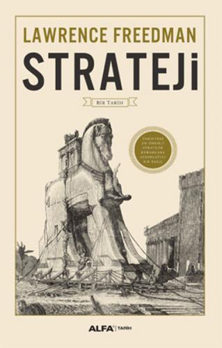 Alfa Strateji - Lawrence Freedman