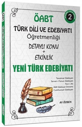 Ali Özbek 2021 ÖABT Türk Dili ve Edebiyatı Yeni Türk Edebiyatı Konu An