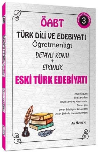 Ali Özbek ÖABT Türk Dili ve Edebiyatı Eski Türk Edebiyatı Konu Anlatım