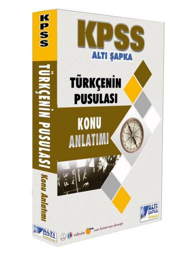 KPSS Türkçenin Pusulası Çözümlü Soru Bankası 2019 - Altı Şapka Yayınları