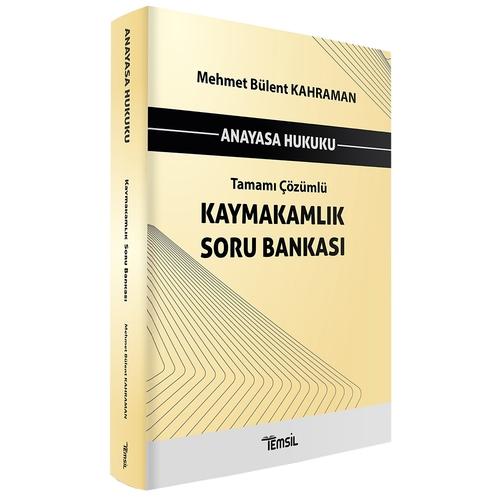 Anayasa Hukuku Kaymakamlık Soru Bankası Tamamı Çözümlü Mehmet Bülent K