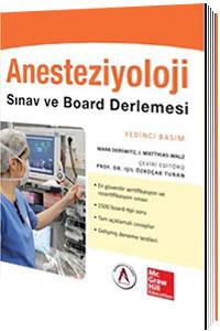 Anesteziyoloji Sınav ve Board Derlemesi - Işıl Özkoçak Turan