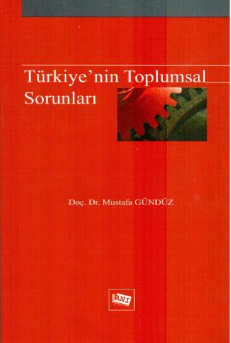 Anı Türkiye'nin Toplumsal Sorunları