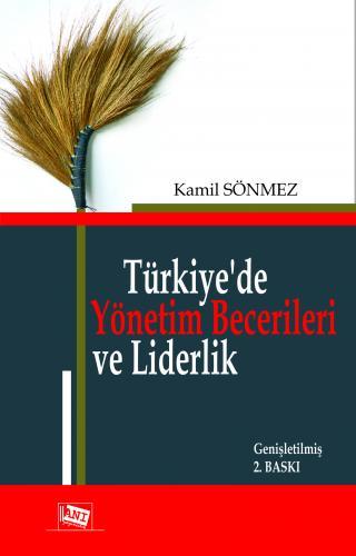 Anı Türkiye'de Yönetim Becerileri ve Liderlik