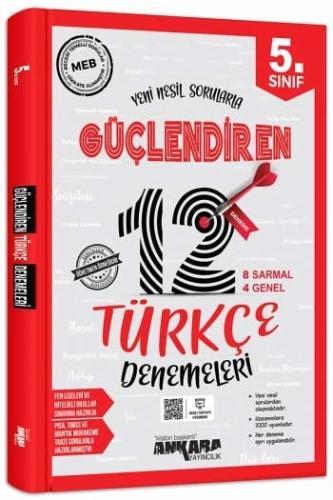 Ankara Yayıncılık 5. Sınıf Türkçe Güçlendiren 12 Deneme