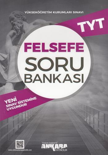 TYT Felsefe Soru Bankası - Ankara Yayıncılık