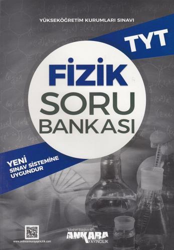TYT Fizik Soru Bankası - Ankara Yayıncılık