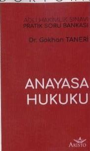 Aristo Anayasa Hukuku Adli Hakimlik Sınavı Pratik Soru Bankası - Gökhan Taneri
